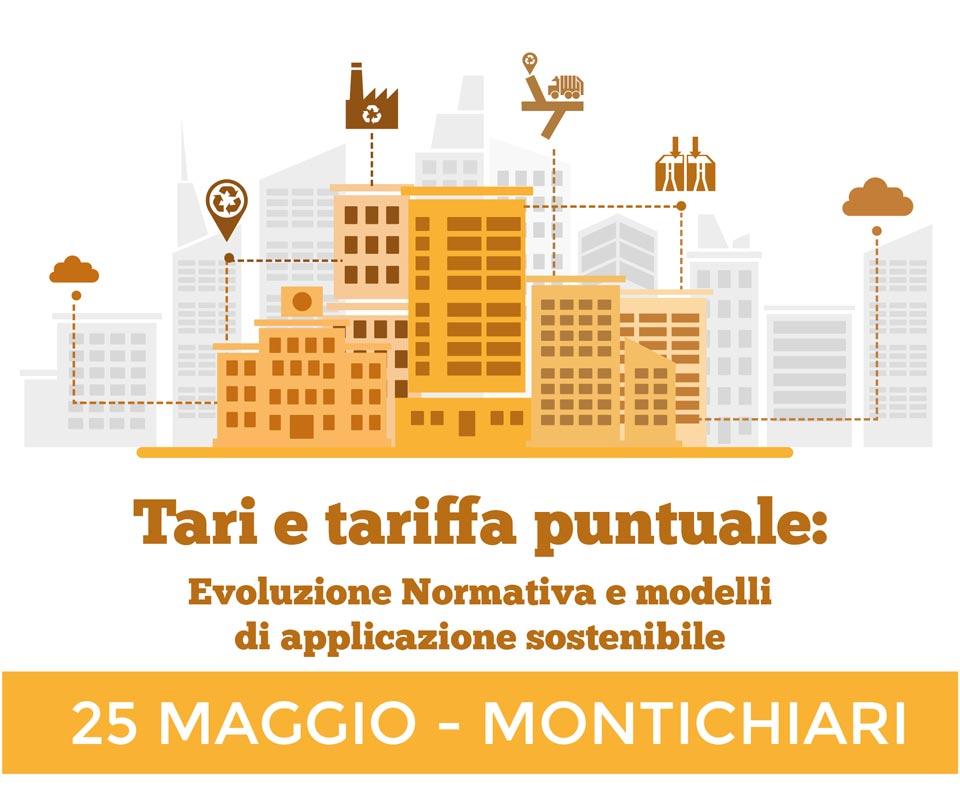 """Convegno """"TARI E TARIFFA PUNTUALE: Evoluzione normativa e modelli di applicazione sostenibile"""""""