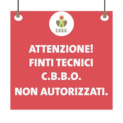Attenzione: presunti tecnici/dipendenti C.B.B.O. non autorizzati